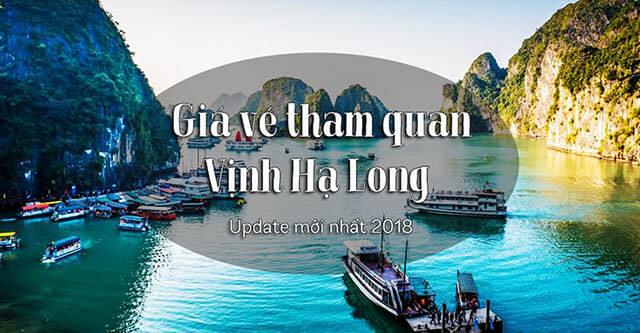 Giá vé tham quan Vịnh Hạ Long | Update mới nhất 2019