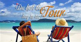 Nên đi du lịch theo tour hay tự túc? Ưu nhược điểm?