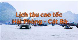 Lịch tàu cao tốc Hải Phòng - Cát Bà | UPDATE mới nhất (T03/2019)